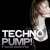 Techno Pump! (If You Like Techno Style) de Various Artists