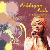 Ankhiyan Ladi de Kalpana Patowary