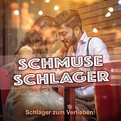 Schmuse Schlager (Schlager zum Verlieben!) by Various Artists