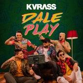 Dale Play von Kvrass