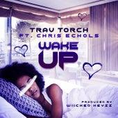 Wake up by Trav Torch