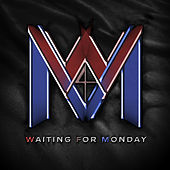 Waiting for Monday de Waiting For Monday