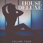 House Deluxe, Vol. 4 (We Digging These Beats) by Various Artists