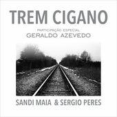 Trem Cigano by Sandi Maia