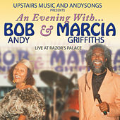 An Evening with Bob Andy & Marcia Griffiths (Live at Razor's Palace) di Marcia Griffiths