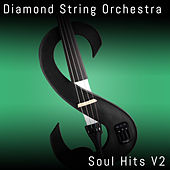 Soul Hits, Vol. 2 by Diamond String Orchestra