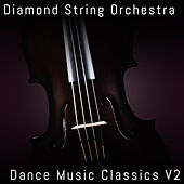 Dance Music Classics, Vol. 2 by Diamond String Orchestra
