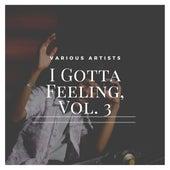 I Gotta Feeling, Vol. 3 by Frank Sinatra