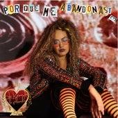 Por Qué Me Abandonaste (Cover) von Yolanda Rayo