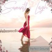 Perfect Ground EP de Samantha Leigh