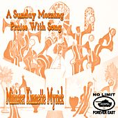 A Sunday Morning Praise with Song by Various Artists