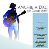 Por Outras Vozes de Anchiéta Dali