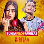 Bunda Pros Favelas de MC Mirella