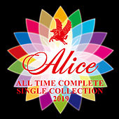 All Time Complete Single Collection 2019 de Alice