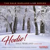 Hodie!: Choral Works of Benjamin Britten & Daniel Pinkham by Dale Warland Singers