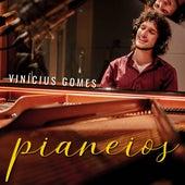 Pianeios de Vinícius Gomes