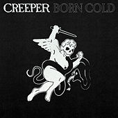 Born Cold de Creeper