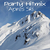 Party Hitmix Apres Ski by Various Artists