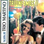 Los Exitos del Trio Martino Triunfamos!! by Trio Martino
