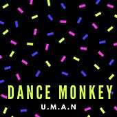 Dance Monkey de Uman