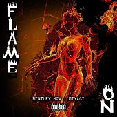 Flame On by Miyagi