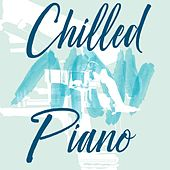 Chilled Piano de Various Artists