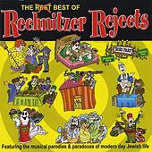The Best of Rechnitzer Rejects by Rechnitzer Rejects