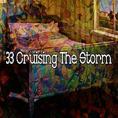 33 Cruising the Storm by Rain Sounds and White Noise