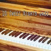 10 Sweet Nights Jazz von Peaceful Piano