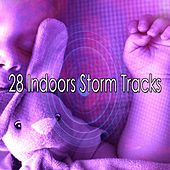 28 Indoors Storm Tracks by Rain Sounds and White Noise