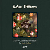 Merry Xmas Everybody by Robbie Williams