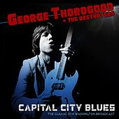 Capital City Blues de George Thorogood