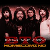 Homecoming by Bachman-Turner Overdrive