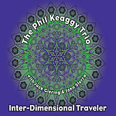 Inter-Dimensional Traveler by Phil Keaggy Trio