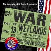 Legendary FM Broadcasts - Wetlands, Manhattan NYC 13th November 1992 de War