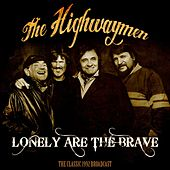 Lonely Are The Brave de The Highwaymen