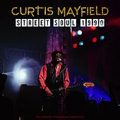 Street Soul 1990 by Curtis Mayfield