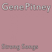 Strong Songs by Gene Pitney
