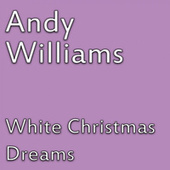 White Christmas Dreams de Andy Williams