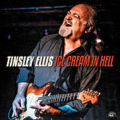 Ice Cream In Hell by Tinsley Ellis