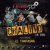 Chalito (En Vivo) de Calibre 50