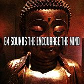 64 Sounds the Encourage the Mind by Ambiente