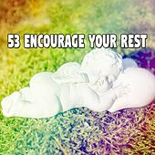 53 Encourage Your Rest by Lounge relax