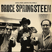 The Live Series: Songs from Around the World by Bruce Springsteen