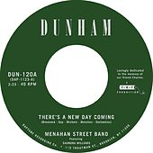 There's a New Day Coming / Tommy Don't de Menahan Street Band