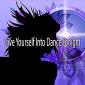 Give Yourself Into Dance Tonight by CDM Project