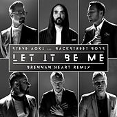 Let It Be Me (Brennan Heart Remix) di Steve Aoki & Backstreet Boys