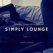 Simply Lounge (Beautiful Journey of Sounds), Vol. 1 de Various Artists