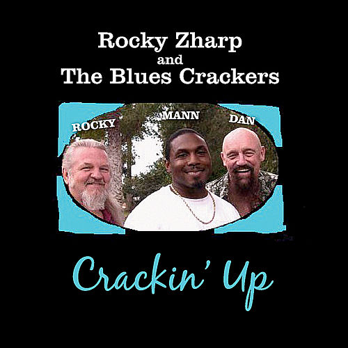 Crackin' Up by Rocky Zharp