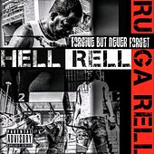 Forgive but Never Forget by Hell Rell